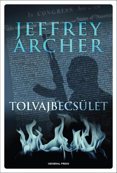 Jeffrey Archer - Tolvajbecsület