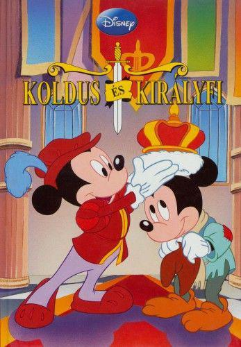 Koldus és Királyfi - Disney Könyvklub  ANTIKVÁR