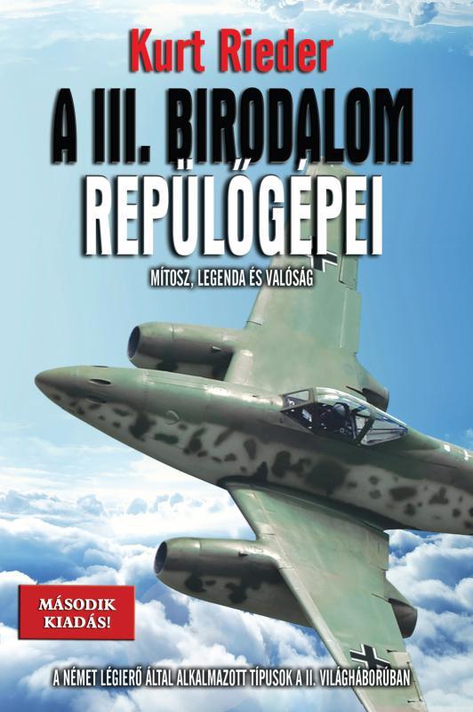 Kurt Rieder - A III.birodalom repülőgépei