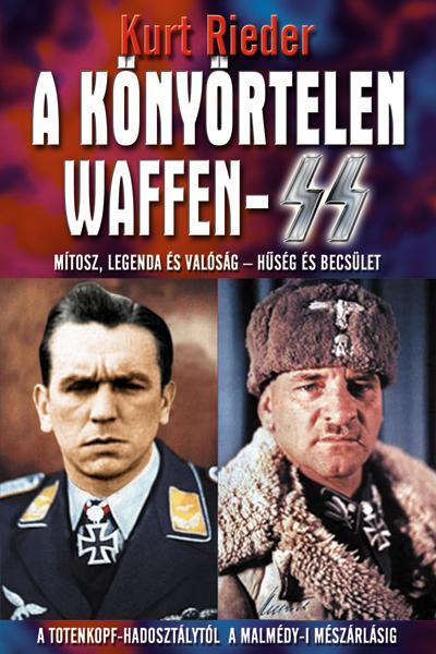 Kurt Rieder - A könyörtelen Waffen-SS