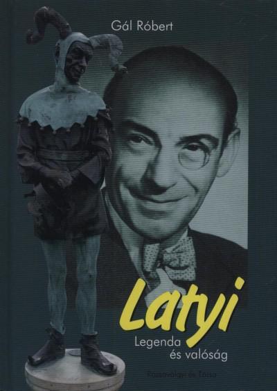 Latyi - Legenda és valóság