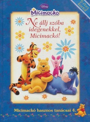 Micimackó-Ne állj szóba idegenekkel, Micimackó! ANTIKVÁR