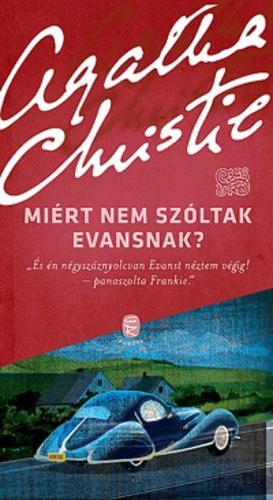 Miért nem szóltak Evansnak? -Agatha Christie