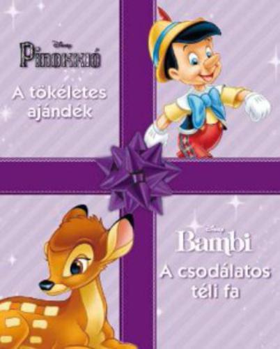 Pinokkió - A tökéletes ajándék / Bambi - A csodálatos téli fa