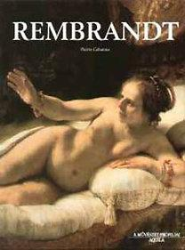 Rembrandt - A művészet profiljai
