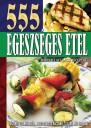 555 Egészséges étel