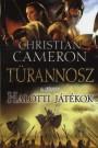 Christian Cameron - Halotti Játékok (Türannosz 3. könyv)