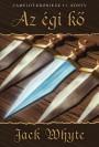 Jack Whyte - Az égi kő (Camelot-Krónikák 1. könyv)
