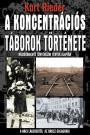 Kurt Rieder - A koncentrációs táborok története