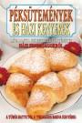 Péksütemények és házi kenyerek