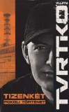Vuity Tvrtko - Tizenkét pokoli történet