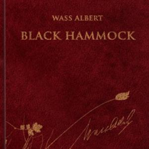 Wass Albert- Black Hammock