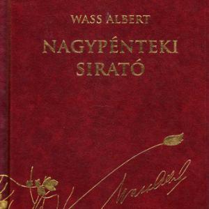 Wass Albert- Nagypénteki sirató
