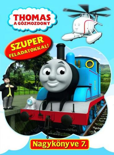 Thomas a gőzmozdony Nagykönyve 7. (ANTIKVÁR)