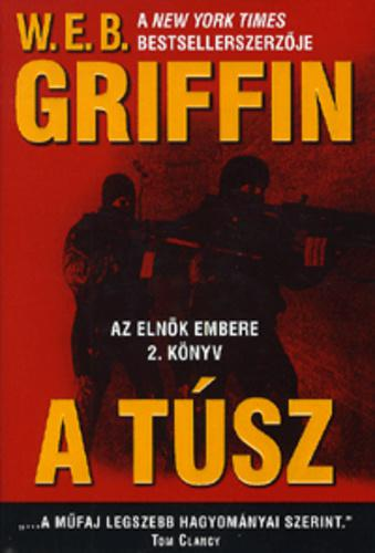 W.E.B Griffin - A túsz (Az elnök embere 2. könyv)