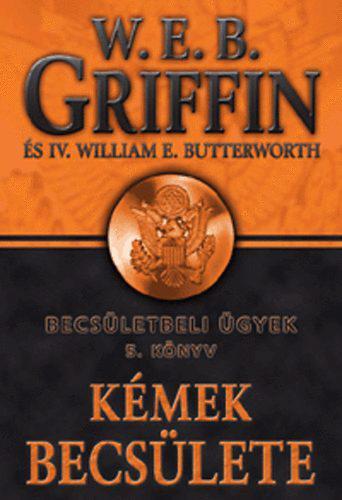 W.E.B Griffin - Kémek becsülete (Becsületbeli ügyek 5. könyv)