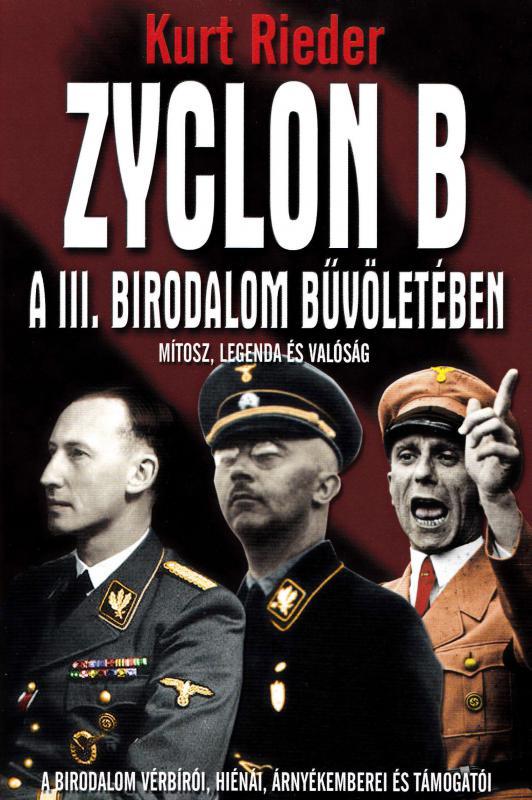 Zyclon B- A III. Birodalom bűvöletében
