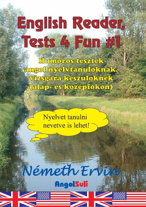 English Reader Tests 4 Fun #1