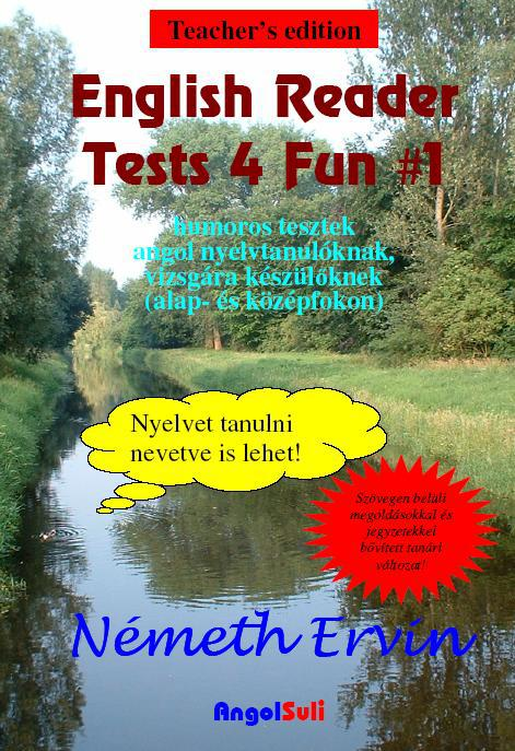 English Reader Tests 4 Fun #1 Teacher's Edition