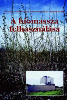 A biomassza felhasználása