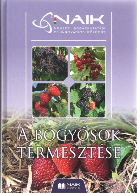 A bogyósok termesztése