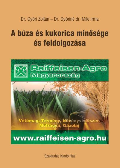 A búza és kukorica minősége és feldolgozása