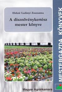 A dísznövénykertész mester könyve
