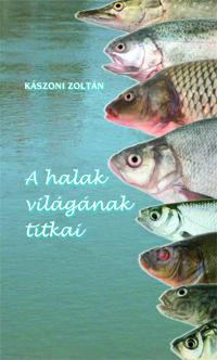 A halak világának titkai