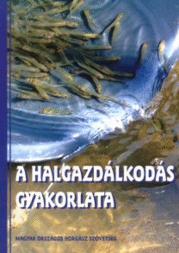 A halgazdálkodás gyakorlata