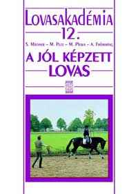A jól képzett lovas-Lovasakadémia 12.