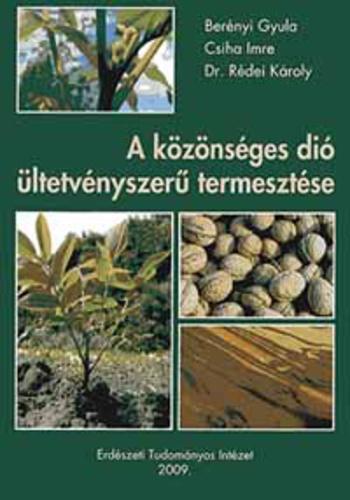 A közönséges dió ültetvényszerű termesztése