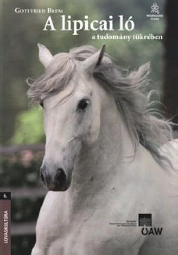 A lipicai ló a tudomány tükrében