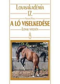 A ló viselkedése - Lovasakadémia 17.