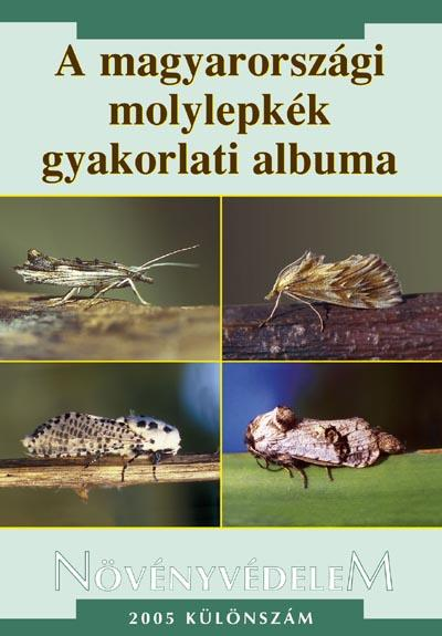 A magyarországi molylepkék gyakorlati albuma