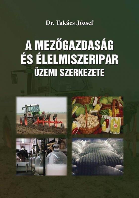 A mezőgazdaság és élelmiszeripar üzemi szerkezete