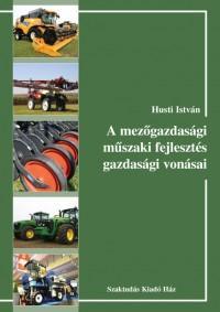 A mezőgazdasági műszaki fejlesztés gazdasági vonásai