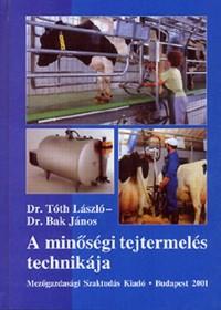 A minőségi tejtermelés technikája