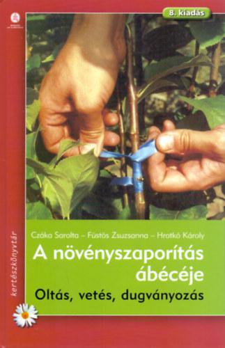 A növényszaporítás ábécéje