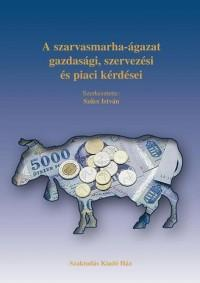 A szarvasmarha-ágazat gazdasági, szervezési és piaci kérdései