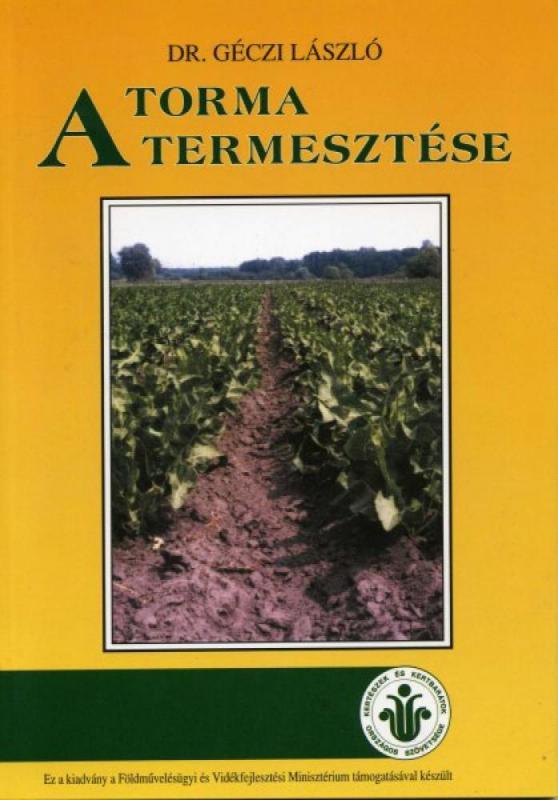 A torma termesztése/Szaktudás Kiadó