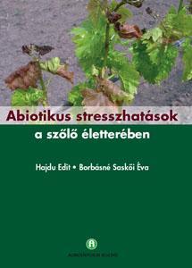 Abiotikus stresszhatások a szőlő életterében