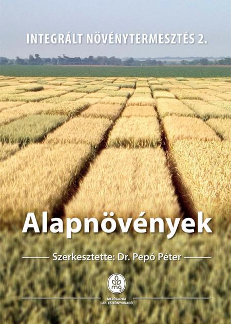 Alapnövények - Integrált növénytermesztés 2.