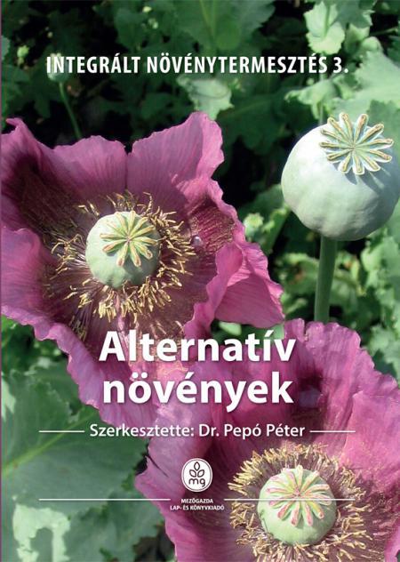 Alternatív növények - Integrált növénytermesztés 3.