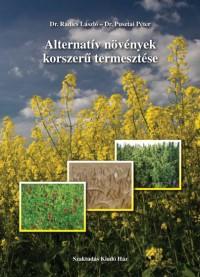 Alternatív növények korszerű termesztése
