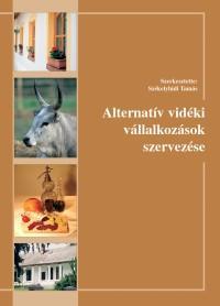 Alternatív vidéki vállalkozások szervezése