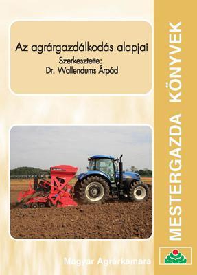 Az agrárgazdálkodás alapjai