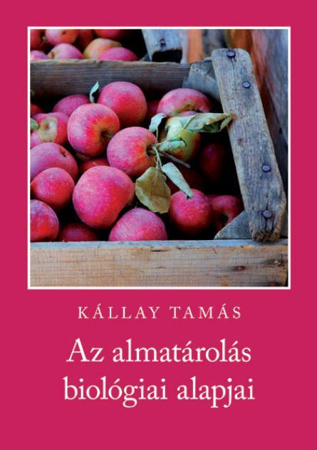 Az almatárolás biológiai alapjai