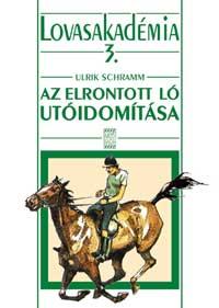 Az elrontott ló utóidomítása-Lovasakadémia 3.