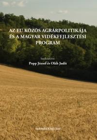 Az EU Közös Agrárpolitikája és a magyar vidékfejlesztési program
