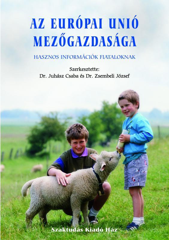Az Európai unió mezőgazdasága hasznos információk fiataloknak